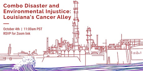 Combo Disaster and Environmental Injustice: Louisiana's Cancer Alley tickets