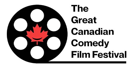 The Great Canadian Comedy  Film Festival tickets