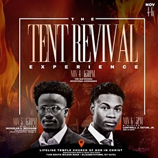 The Tent Revival Experience - Day 1 tickets