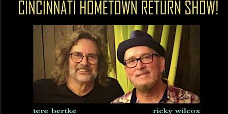 the Little Kings / Teri Bertke & Ricky Wilcox -Cincinnati Hometown Return tickets