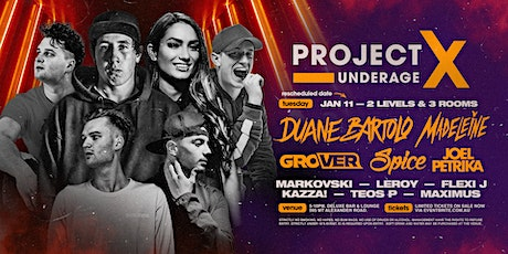Project X Underage • School Holiday Special ! JANUARY 11TH 2022 tickets