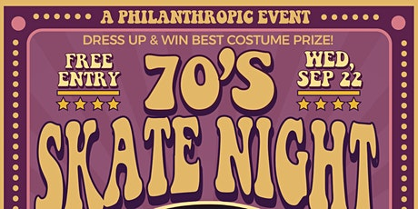 70's Skate Night - A FREE Philanthropic Event tickets