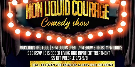 Non-Liquid Courage Comedy Show, Hip Hop Music Performance and Dance tickets
