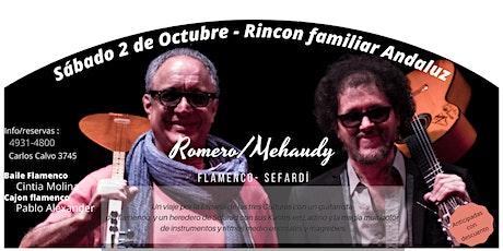 Mehaudy/Romero Flamenco - Sefardí entradas