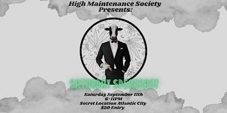 High Maintenance Society Presents: Saturday Speakeasy tickets