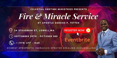 Fire & Miracle Service tickets