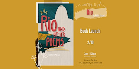 Book Launch - Rio and other Poems by Eddie Gazani tickets