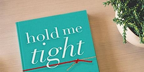 Hold Me Tight® Couples Workshop tickets