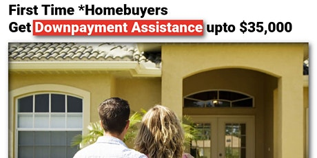 FHA Down Payment Assistance  - Up to $35,000 tickets
