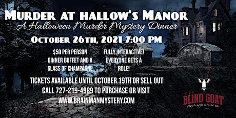 Murder at Hallow's Manor-An Interactive Murder Mystery Dinner tickets