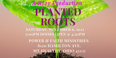 """""""Planted Roots"""" tickets"""