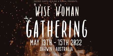 WISE  WOMAN  GATHERING  2022 tickets
