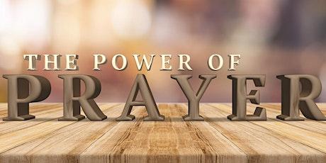 The Power of Prayer - Sermon Series tickets