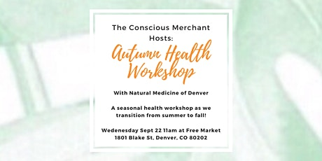 Autumn Health Workshop - A Chinese Medicine Detox tickets