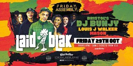 Laid Blak, Dj Bunjy & Louis J Walker tickets