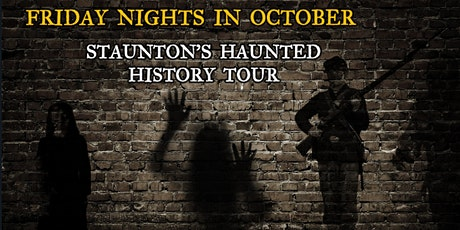 STAUNTON'S HAUNTED HISTORY GHOST TOUR tickets