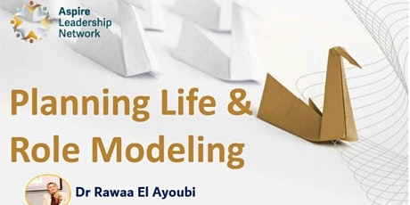 Role modeling and Writing a life plan (English) tickets