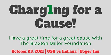 Charg1ng for a Cause - Tailgate with The Braxton Miller Foundation tickets