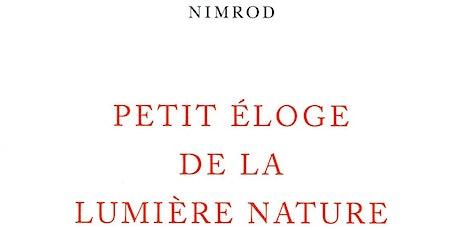 Nimrod : Petit éloge de la lumière nature billets