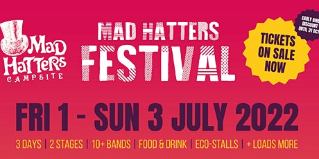 Mad Hatters Festival 2022 tickets