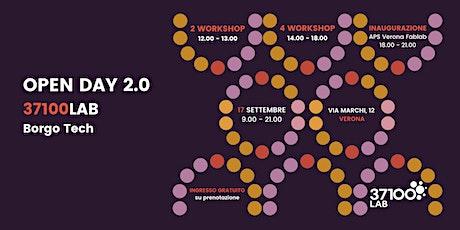 OPEN DAY 2.0 - 37100Lab Borgo Tech (17 settembre) biglietti