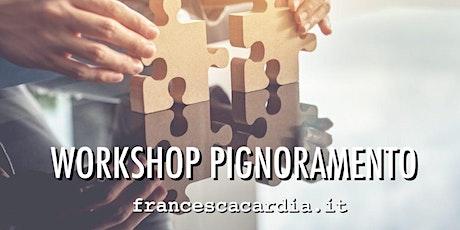 WORKSHOP PIGNORAMENTO gratuito - francescacardia.it biglietti