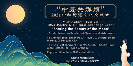 Mid-Autumn Festival 2021 China Ireland Poetry & Cultural Exchange Event tickets