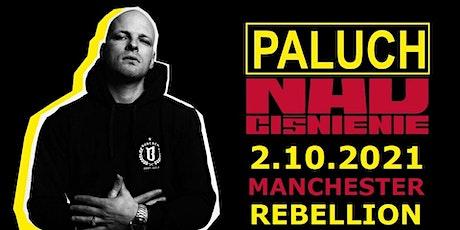PALUCH Manchester tickets