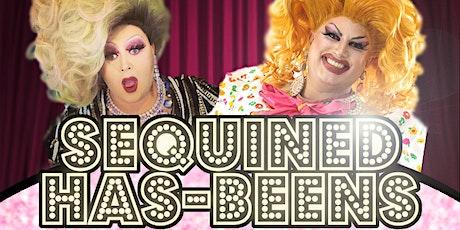 Sequined Hasbeen's tickets