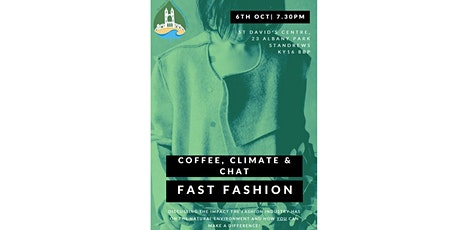 Coffee, Climate & Chat - Fast Fashion tickets