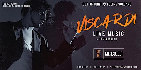 Viscardi @ Out of Joint   Fucine Vulcano biglietti