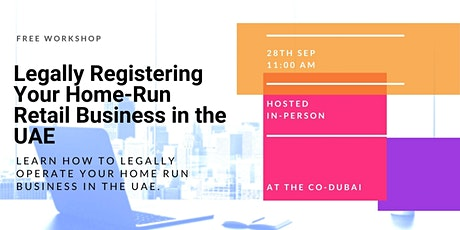 Legally Registering Your Home Run Retail Business in the UAE tickets