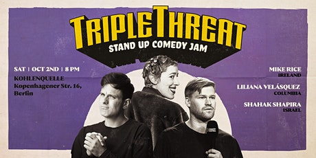 TRIPLE THREAT - VOL 4 - Stand Up Comedy Jam Tickets
