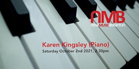 Piano recital by Karen Kingsley tickets