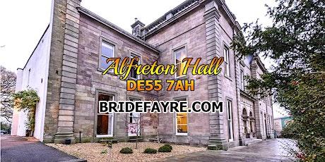 Alfreton Hall Spring wedding Fayre 2022 tickets