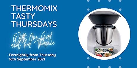 Thermomix TM6 Tasty Thursdays tickets