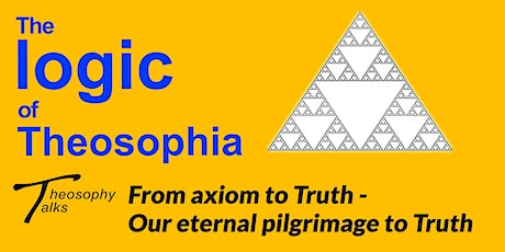 From axiom to Truth - Online Theosophy Talks tickets