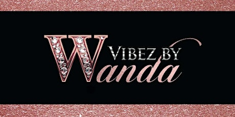 Vibez by Wanda Launch Party tickets