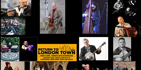 Return to London Town Festival of traditional Irish music, song & dance '21 tickets