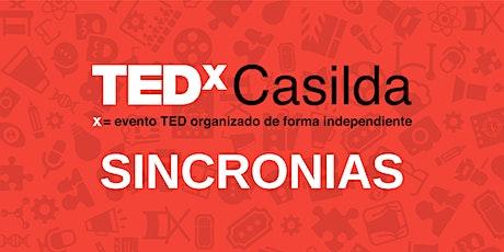 """TEDxCasilda """"Sincronías"""" 2021 entradas"""