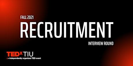 TEDxTIU Recruitment - Interview tickets