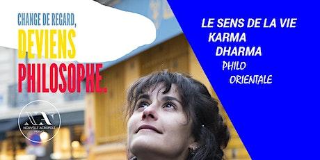 Les Ateliers de Philo pratique: Le sens de la vie, karma, dharma billets