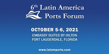 6th Latin America Ports Forum 2021 tickets
