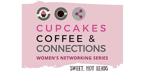 Cupcakes, Coffee & Connections -  Virtual  - September 2021 tickets