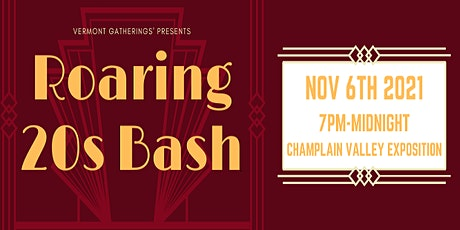 Roaring 20s Bash Presented by Vermont Gatherings tickets