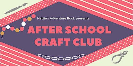 After School Craft Club tickets