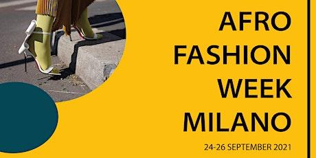 Afro Fashion Week Milan 2021 biglietti