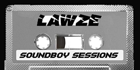 DJ Lawze - Soundboy Sessions tickets