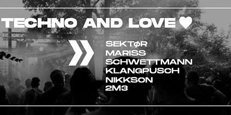 TECHNO and LOVE  Tickets