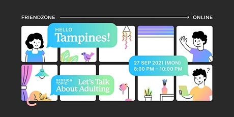 Friendzone Tampines: Let's Talk about Adulting tickets